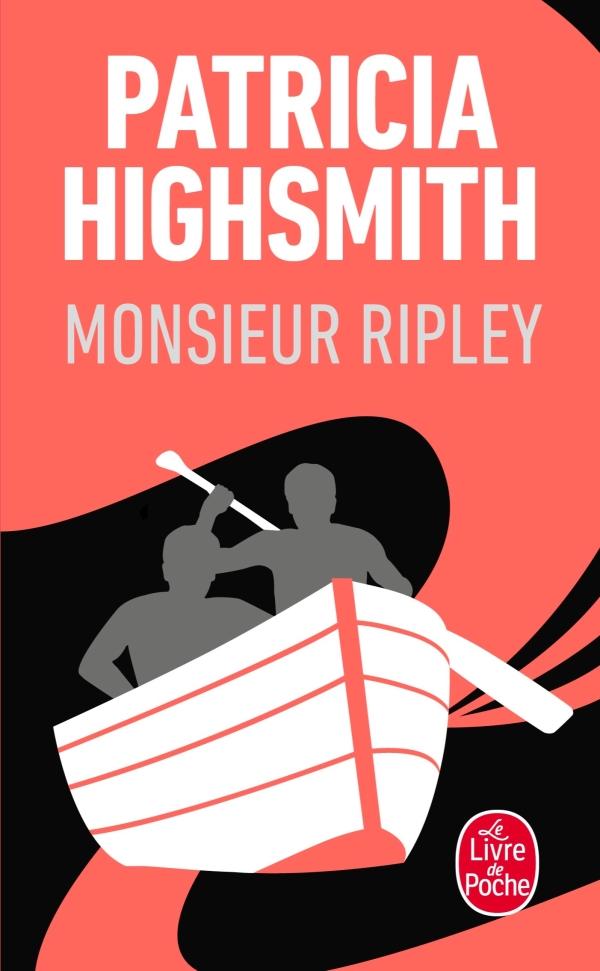 Monsieur Ripley, Jean Rosenthal, Patricia Highsmith | Livre de Poche