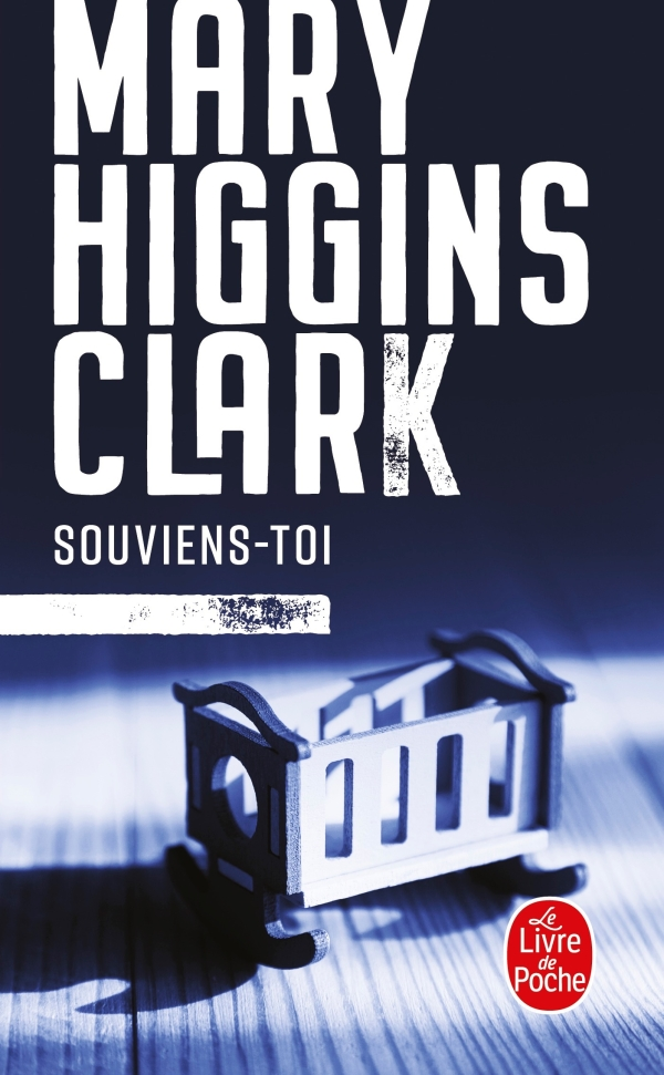 Souviens-toi, Mary Higgins Clark, Anne Damour | Livre de Poche