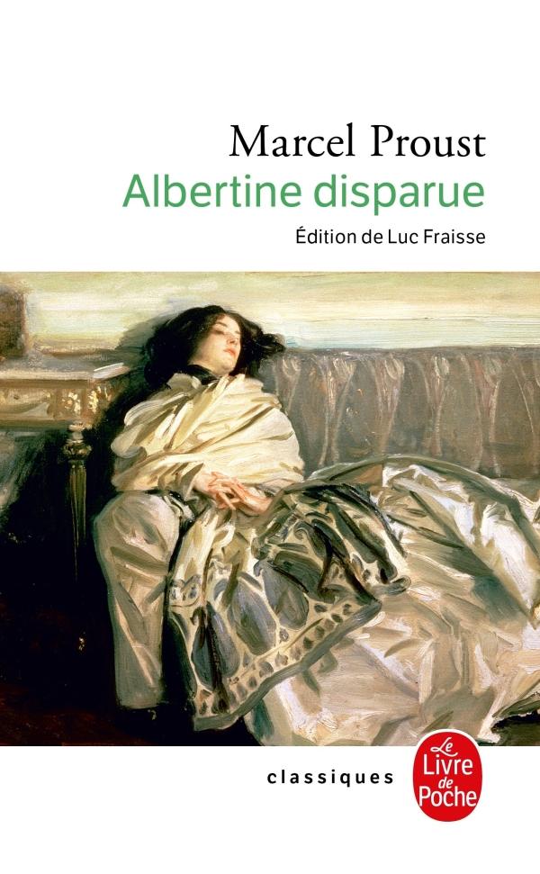 Albertine disparue, Marcel Proust   Livre de Poche
