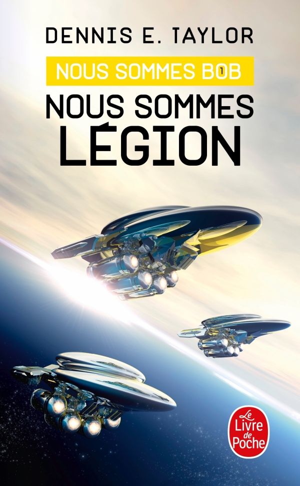 Nous sommes Légion (Nous sommes Bob, tome 1), Dennis E. Taylor, Sébastien  Baert   Livre de Poche