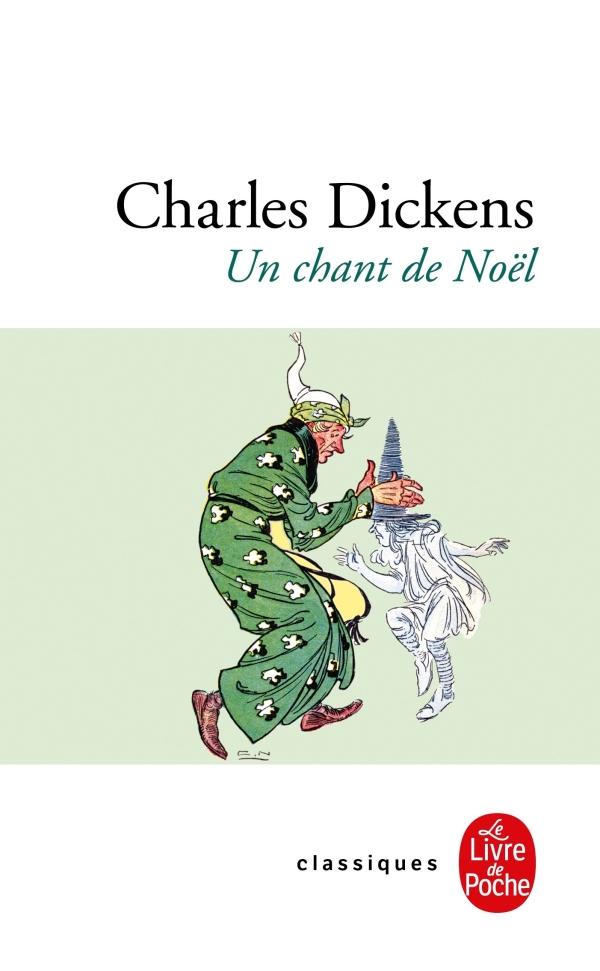 Un chant de Noël, Charles Dickens   Livre de Poche
