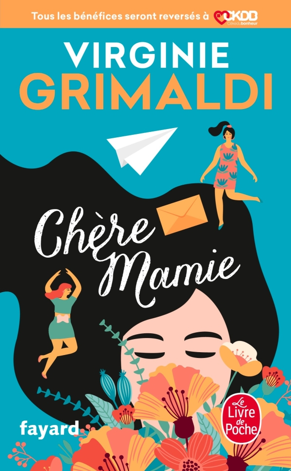 Chère Mamie, Virginie Grimaldi   Livre de Poche