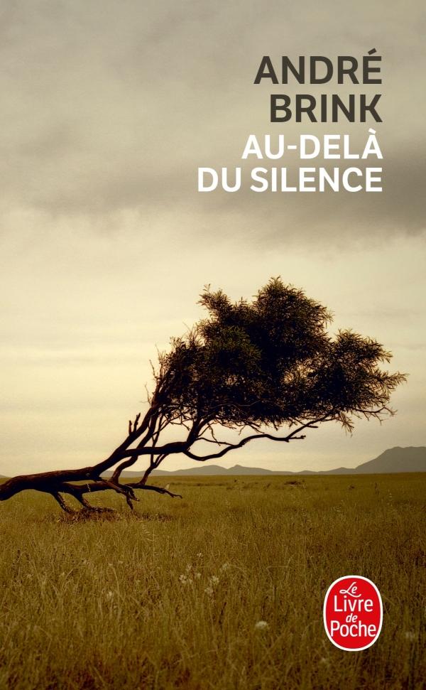 Au Dela Du Silence Andre Brink Livre De Poche
