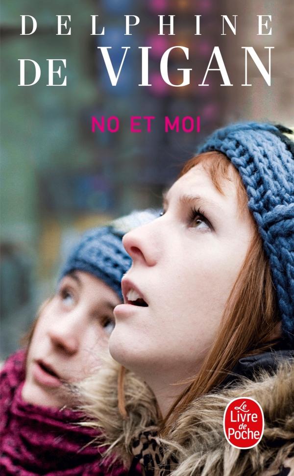 No et moi, Delphine de Vigan   Livre de Poche