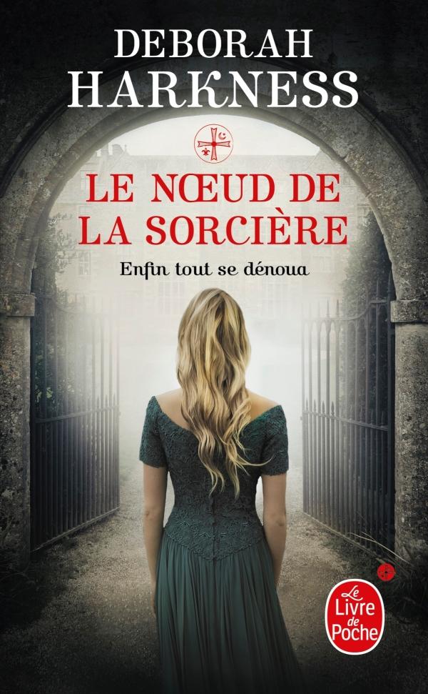 Le Noeud de la sorcière, Deborah Harkness, Pascal Loubet