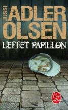 L'effet papillon de Jussi Adler Olsen - Editions Le Livre de Poche