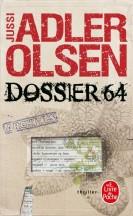 Dossier 64 Jussi Adler Olsen - Editions Le Livre de Poche