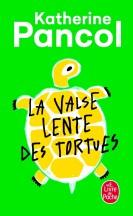 La Valse lente des tortues