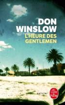 L'heure des gentlemen de Don Winslow - Editions Le Livre de Poche