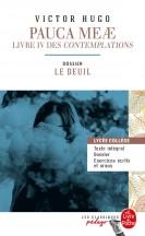 Pauca Meae (Les Contemplations - Livre IV) (Edition pédagogique)