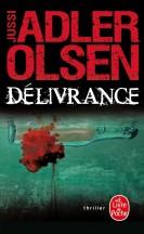 Délivrance Jussi Adler Olsen - Editions Le Livre de Poche