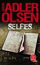 Selfies Jussi Adler Olsen - Editions Le Livre de Poche