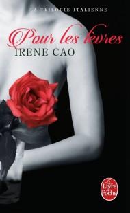Pour tes lèvres (La Trilogie italienne, Tome 2)