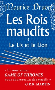 Le Lys et le lion ( Les Rois maudits, Tome 6)