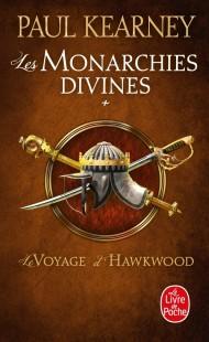 Le Voyage d'Hawkwood (Les Monarchies divines, Tome 1)