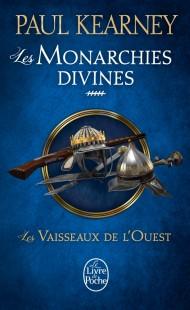Les Vaisseaux de l'Ouest (Les Monarchies divines, Tome 5)