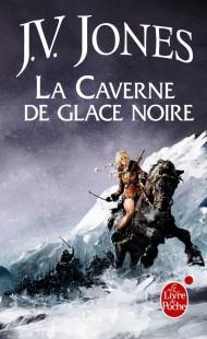 La Caverne de glace noire (L'Épée des Ombres, Tome 1)