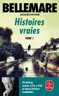 Histoires vraies (Tome 1)