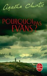 Pourquoi pas Evans ?
