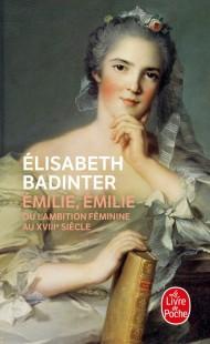 Emilie, Emilie ou l'ambition féminine au XVIIIe siècle