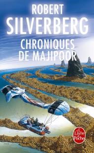 Chroniques de Majipoor (Cycle de Majipoor, Tome 2)