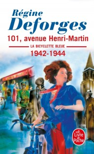101, avenue Henri-Martin (La Bicyclette bleue, Tome 2)