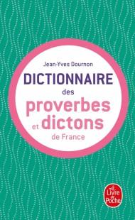 Dictionnaire des proverbes et dictons de france