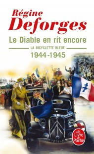 Le Diable en rit encore (La Bicyclette bleue, Tome 3)