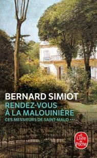 Rendez-vous à la Malouinière (Ces Messieurs de Saint-Malo, Tome 3)
