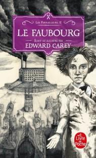 Le Faubourg (Les Ferrailleurs, Tome 2)