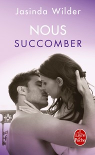 Nous succomber (Succomber, Tome 2)