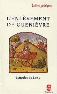 L'Enlèvement de Guenièvre (Lancelot du Lac,Tome 5)