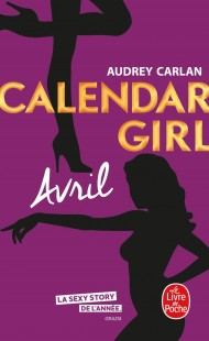 Avril (Calendar Girl, Tome 4)