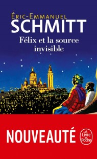 Félix et la source invisible