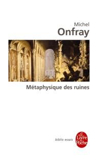 Métaphysique des ruines