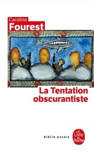 La Tentation obscurantiste