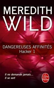 Dangereuses affinités (Hacker, Tome 1)