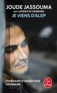 Je viens d'Alep, itinéraire d'un réfugié ordinaire