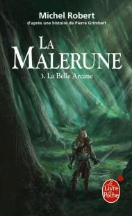La Belle Arcane (La Malerune, Tome 3)