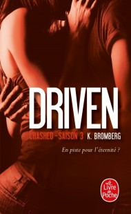 Crashed (Driven, Tome 3)