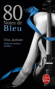 80 notes de bleu (80 notes Tome 2)