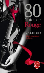 80 notes de rouge (80 notes Tome 3)
