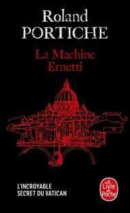 La Machine Ernetti, Tome 1