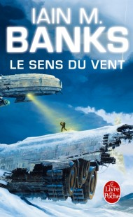 Le Sens du vent (Cycle de la Culture, Tome 6)