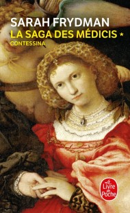 Contessina (La Saga des Médicis, Tome 1)