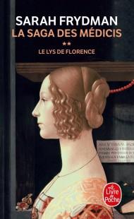 Le Lys de Florence ( La Saga des Médicis, Tome 2)