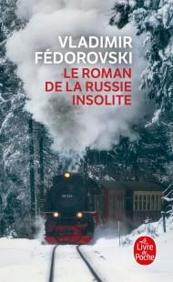 Le Roman de la Russie insolite