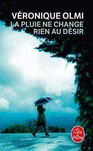 La pluie ne change rien au désir