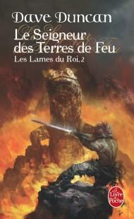 Le Seigneur des terres de feu (Les Lames du Roi, Tome 2)