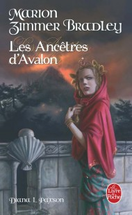 Les Ancêtres d'Avalon (Le Cycle d'Avalon, Tome 5)